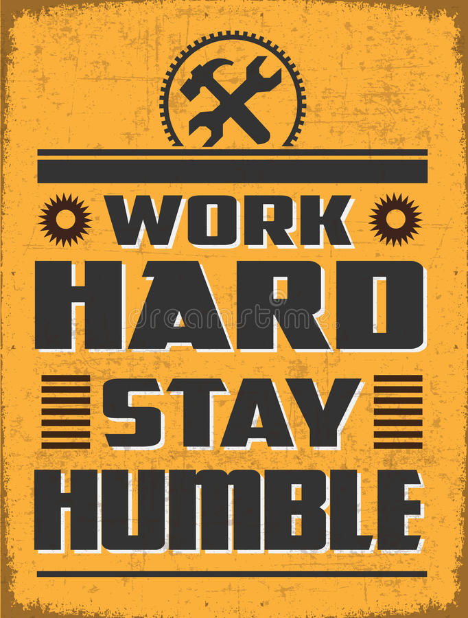 Work Hard Stay humble stock image