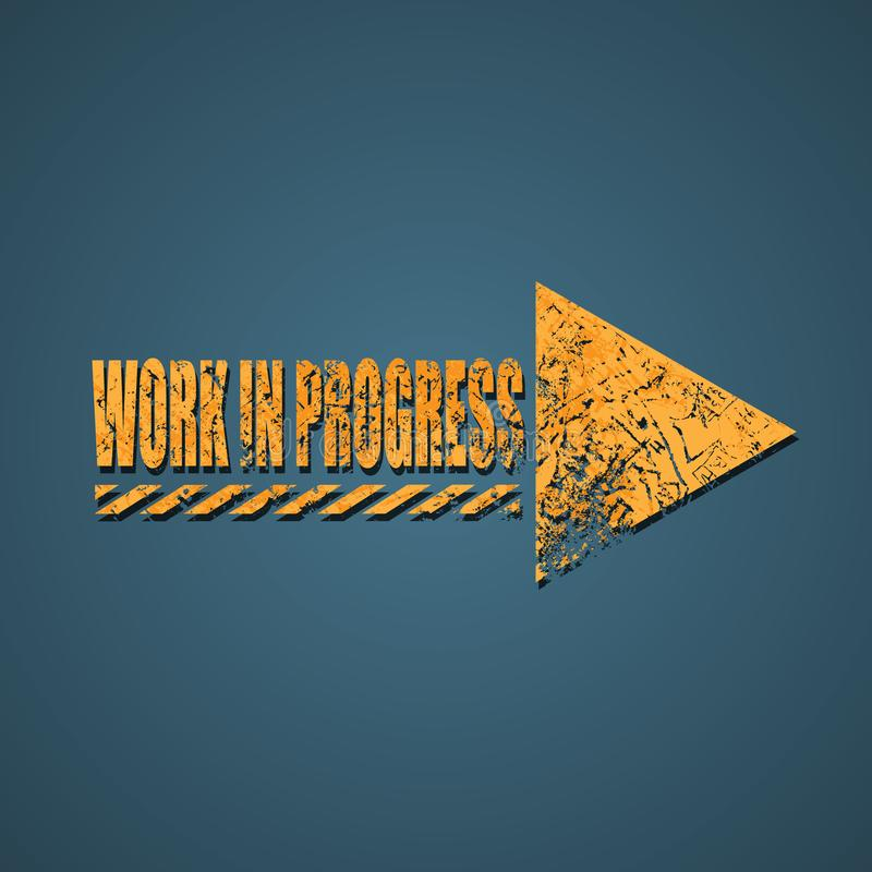 Work in progress arrow sign royalty free illustration