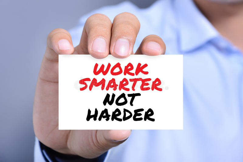 WORK SMARTER NOT HARDER, motivational text message on the card royalty free stock images