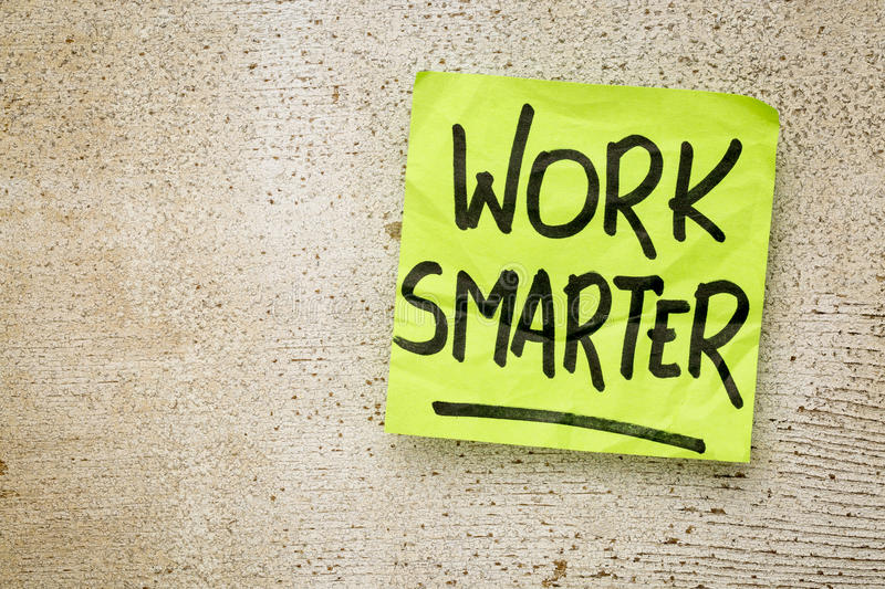 Work smarter reminder stock image