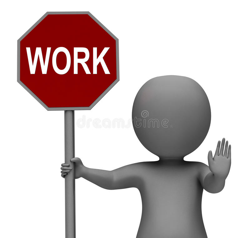 Work Stop Sign Shows Stopping Difficult Working stock illustration