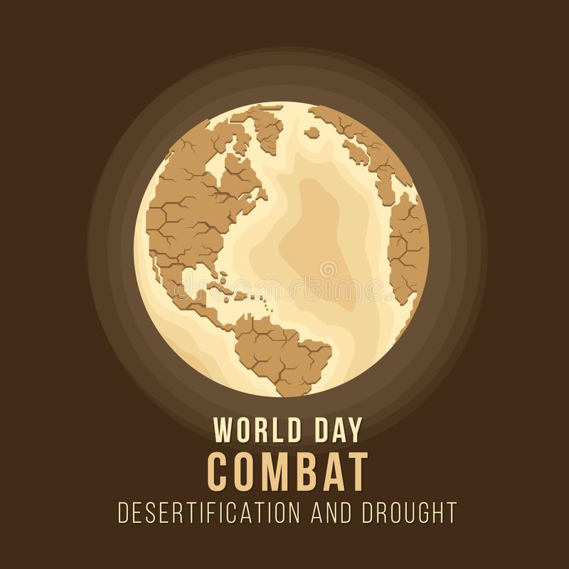 World Day Combat Desertification And Drought with earth are Drought sign vector design royalty free illustration