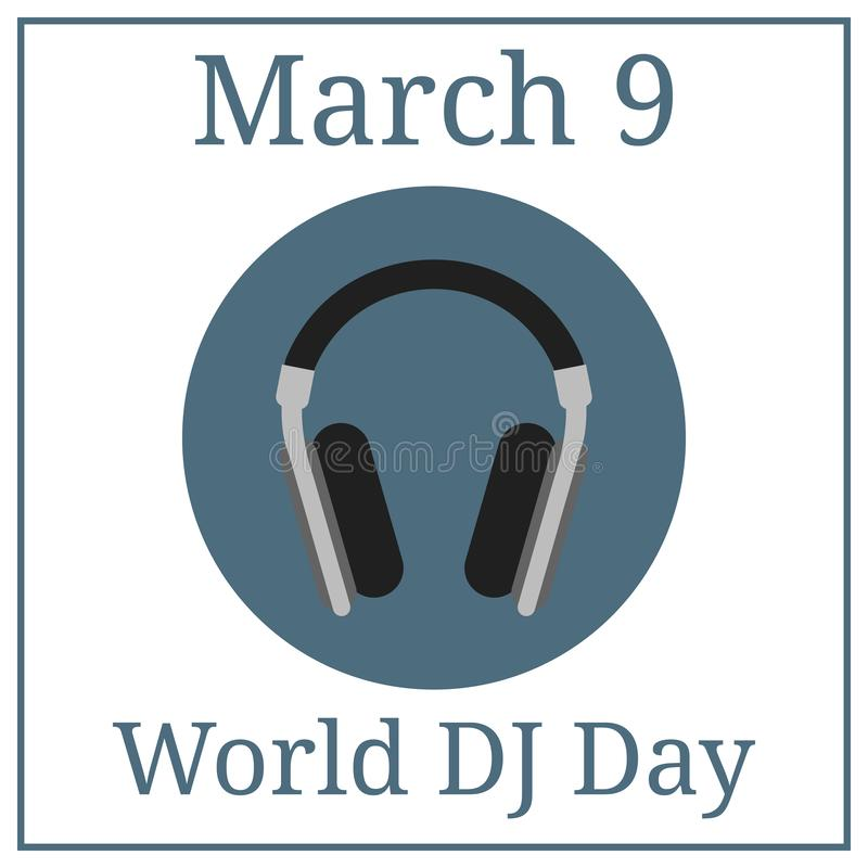 World DJ Day. March 9. March Holiday Calendar. Headphone icon. Vector illustration for your design. royalty free illustration