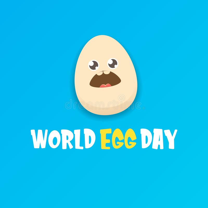 World egg day greeting card with vector funny cartoon cute smiling tiny egg character isolated on blue background. Egg royalty free illustration