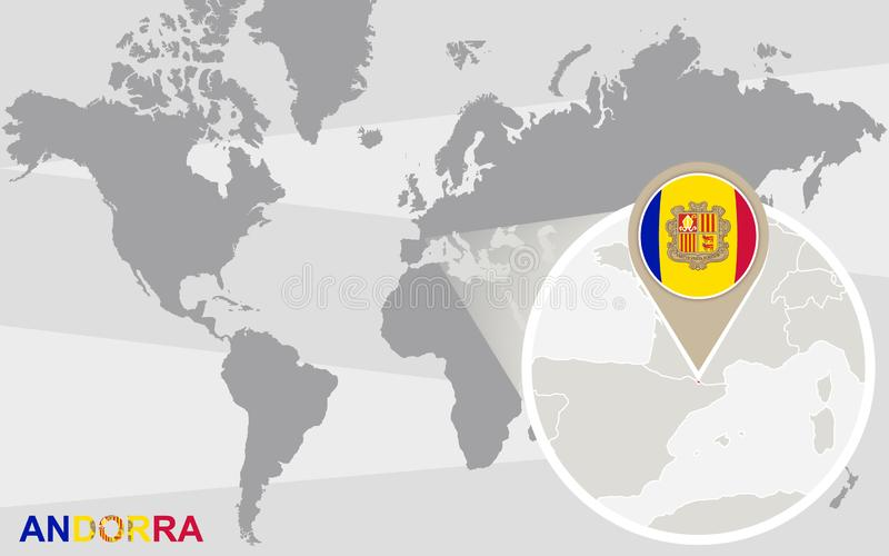 World map with magnified Andorra. Andorra flag and map vector illustration