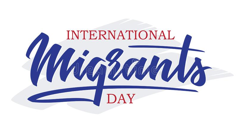 World Migrants day - hand-written text, typography, hand lettering, calligraphy. Hand writing of word Migrants , for holiday postcard, greeting card, flyer vector illustration