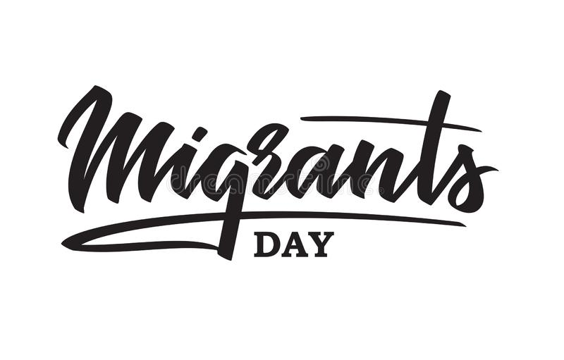 World Migrants day - hand-written text, typography, hand lettering, calligraphy. Hand writing of word Migrants, for holiday postcard, greeting card, flyer stock illustration