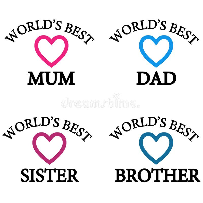 World`s best mom, dad, sister, brother stock illustration