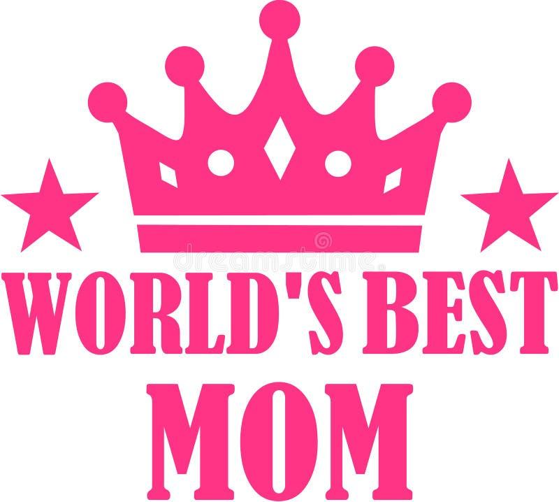World`s best Mom royalty free illustration