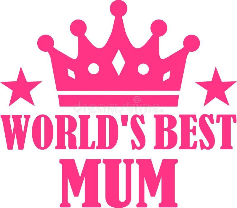 World`s best mum. Slogan vector royalty free illustration