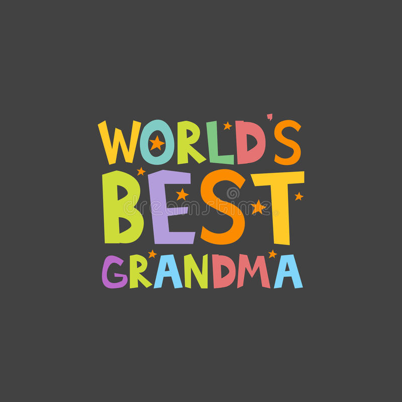 Worlds Best Grandma letters fun kids style print poster. Vector illustration.  royalty free illustration