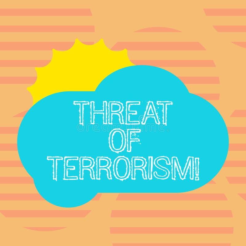 Wort, das Text Drohung von Terrorismus schreibt Geschäftskonzept für ungesetzliche Gebrauchsgewalttätigkeit und Einschüchterung g lizenzfreie abbildung