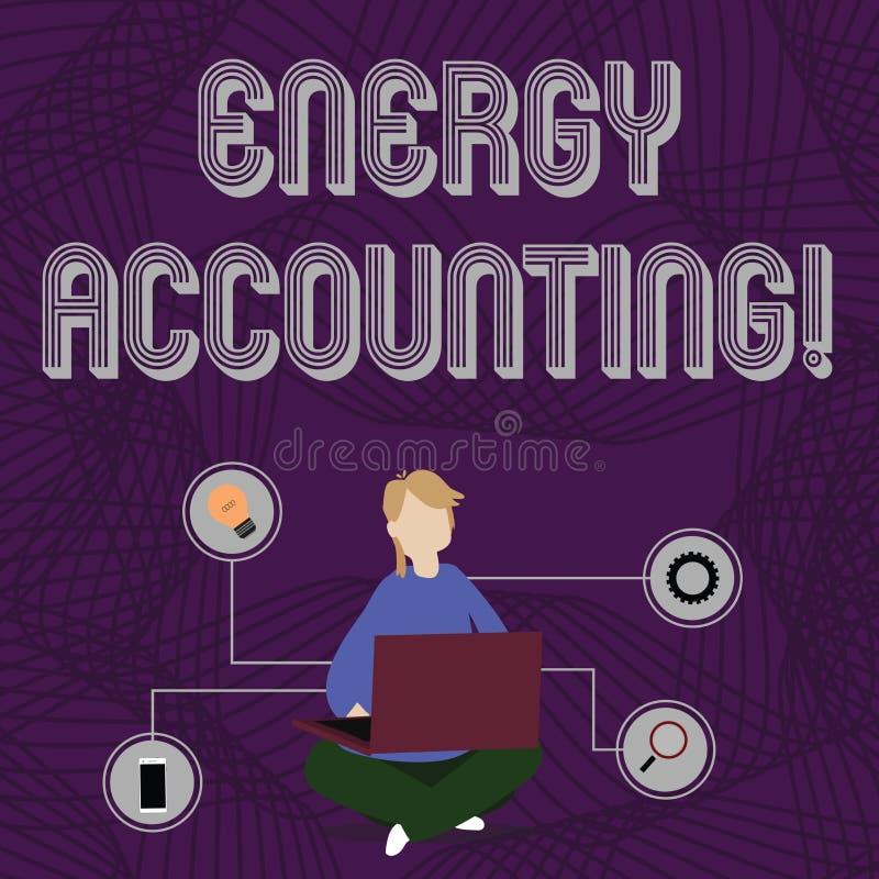 Wort, das Text Energie-Buchhaltung schreibt Geschäftskonzept für Maßnahme und über den Energieverbrauch von Tätigkeiten Frau beri vektor abbildung