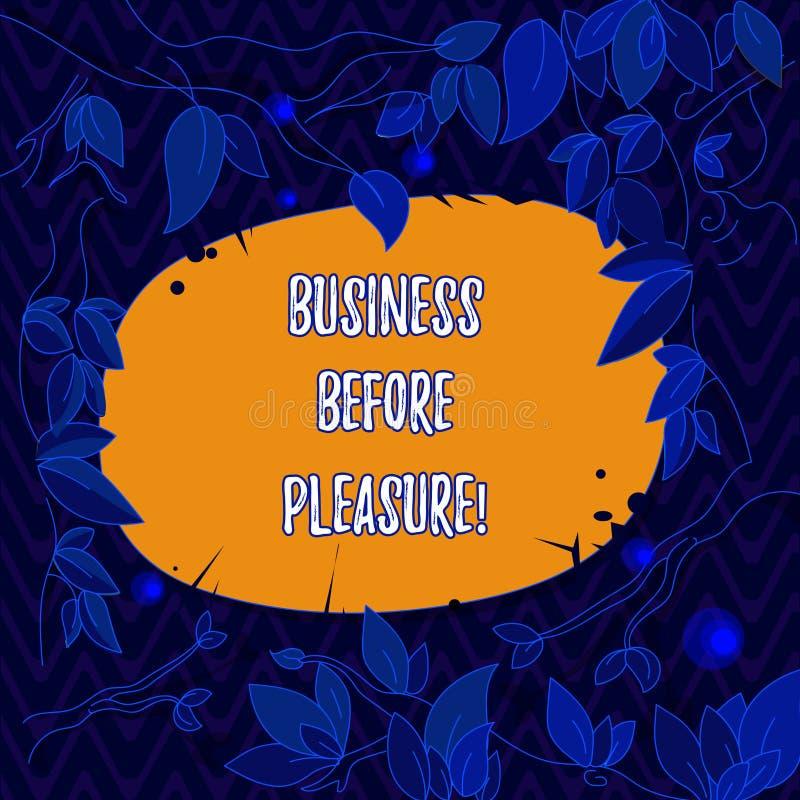 Wort, das Text Geschäft vor Vergnügen schreibt Geschäftskonzept für Arbeit ist wichtiger als Unterhaltung Baumaste vektor abbildung