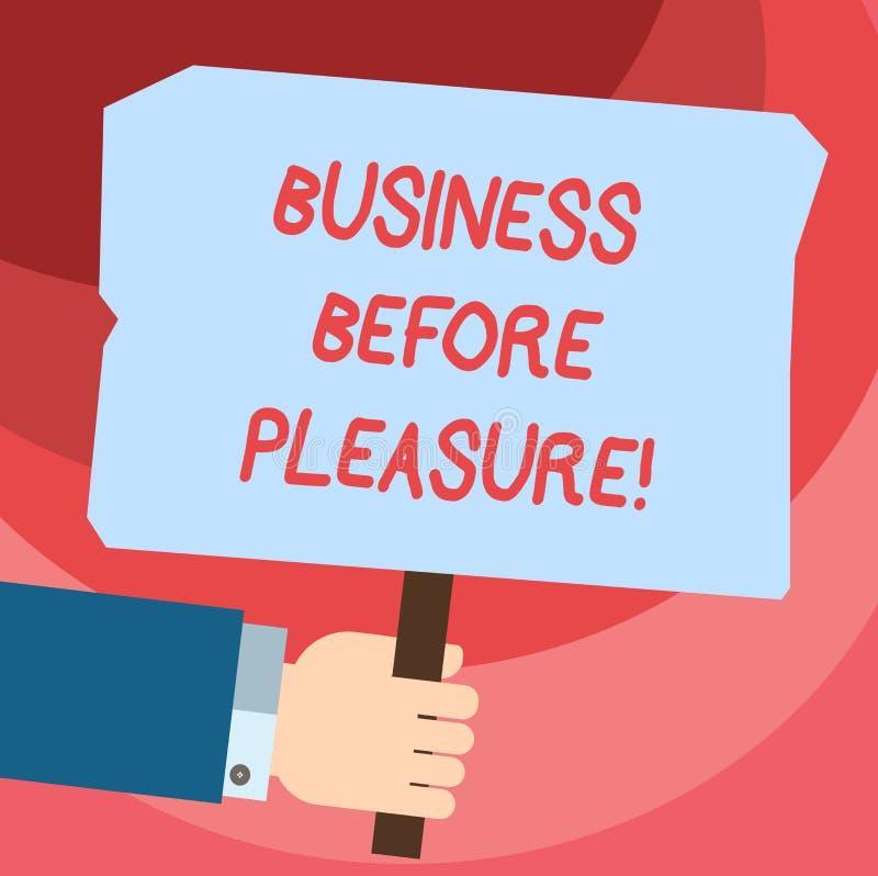 Wort, das Text Geschäft vor Vergnügen schreibt Geschäftskonzept für Arbeit ist wichtiger als Unterhaltung HU-Analyse Hand vektor abbildung