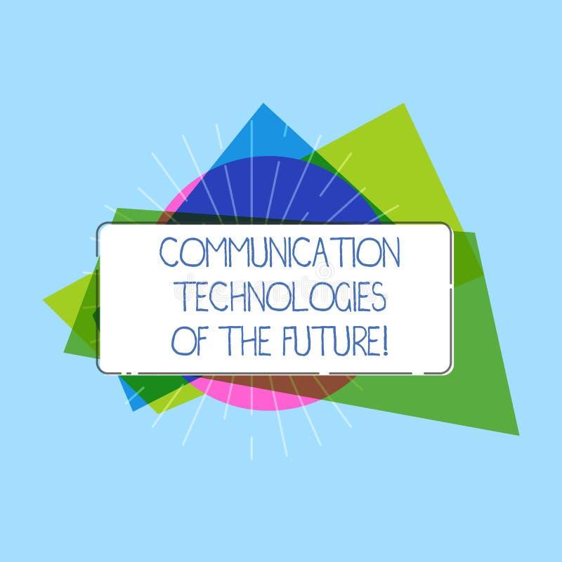 Wort, das Text Kommunikationstechnologien der Zukunft schreibt Geschäftskonzept für moderne innovative Social Media Apps rechteck stockbilder
