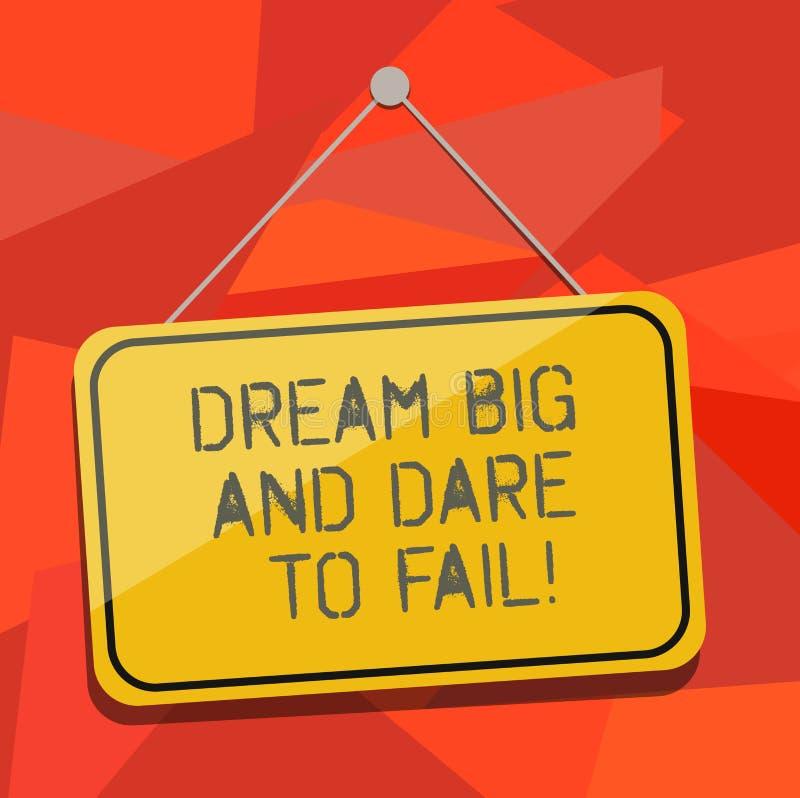 Wort, das Text Traum groß und sich trauen auszufallen schreibt Geschäftskonzept für Motivationsinspiration bereiten vor sich, Feh lizenzfreie abbildung