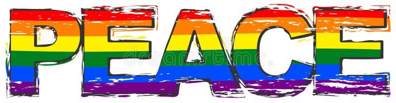Wort FRIEDEN mit Stolzregenbogen-Flaggensymbol von LBGT unter ihm, beunruhigter Schmutzblick lizenzfreie abbildung