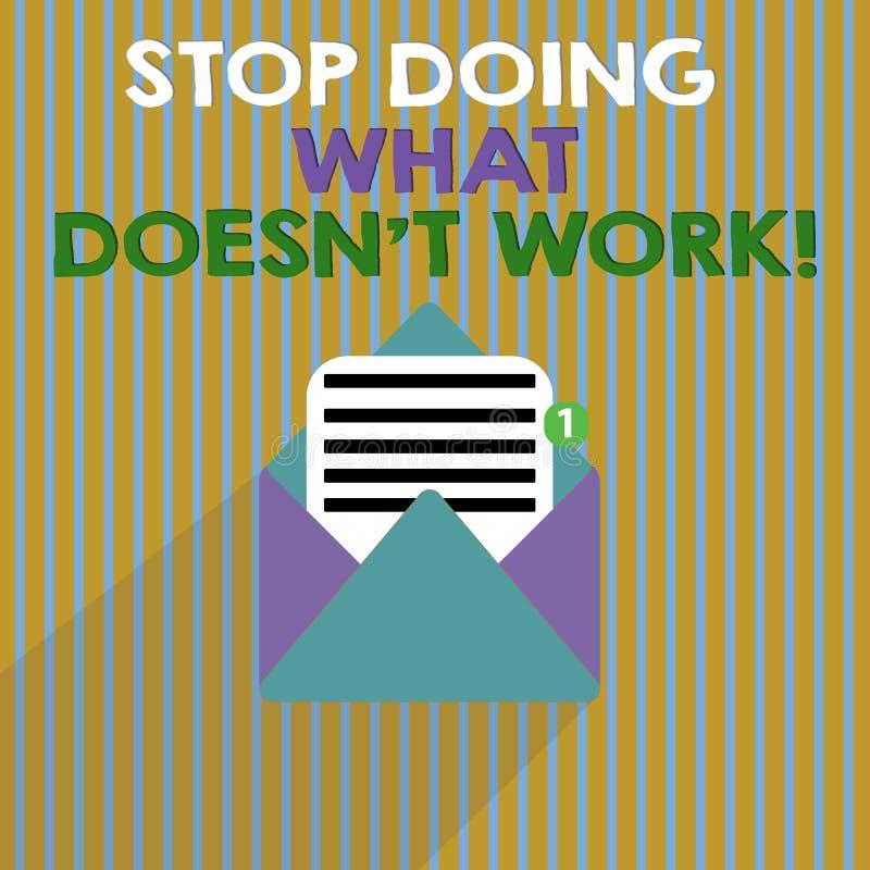 Wortschreibens-Text Halt, der welche Arbeit Doesn t nicht erledigt Geschäftskonzept für beschäftigtes nicht immer bedeutet Sein p lizenzfreie abbildung