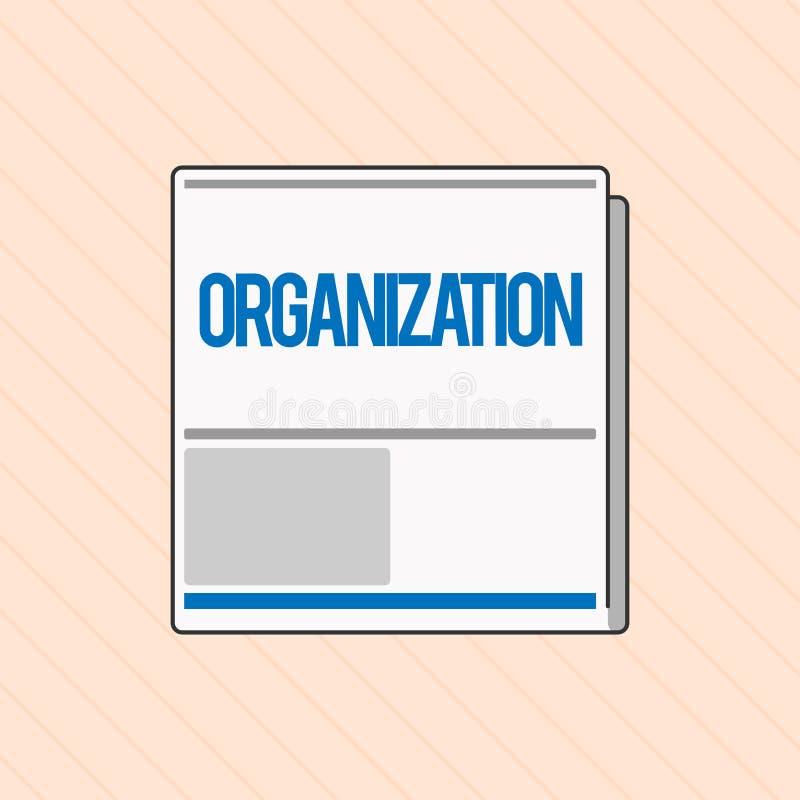 Wortschreibens-Text Organisation Geschäftskonzept für organisierte Gruppe des Darstellens mit einem bestimmten Zweck Geschäft stock abbildung