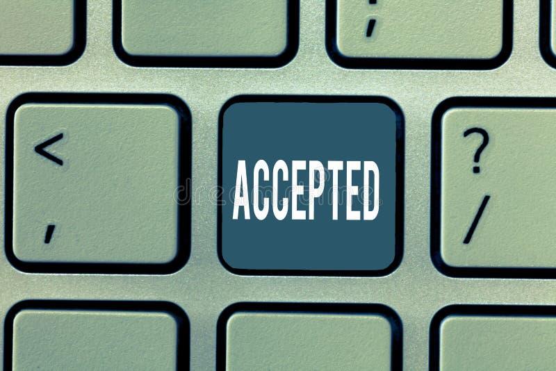 Wortschreibenstext angenommen Geschäftskonzept, damit Agree etwas Zustimmungs-Erlaubnis-Bestätigung tut oder gibt stockfoto