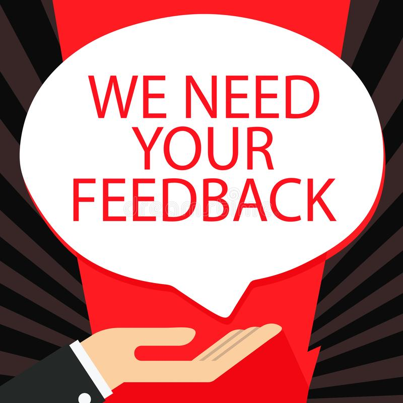 Wortschreibenstext benötigen wir Ihr Feedback Geschäftskonzept für die Kritik, die gegeben wird, um zu sagen, kann getane Verbess lizenzfreie abbildung