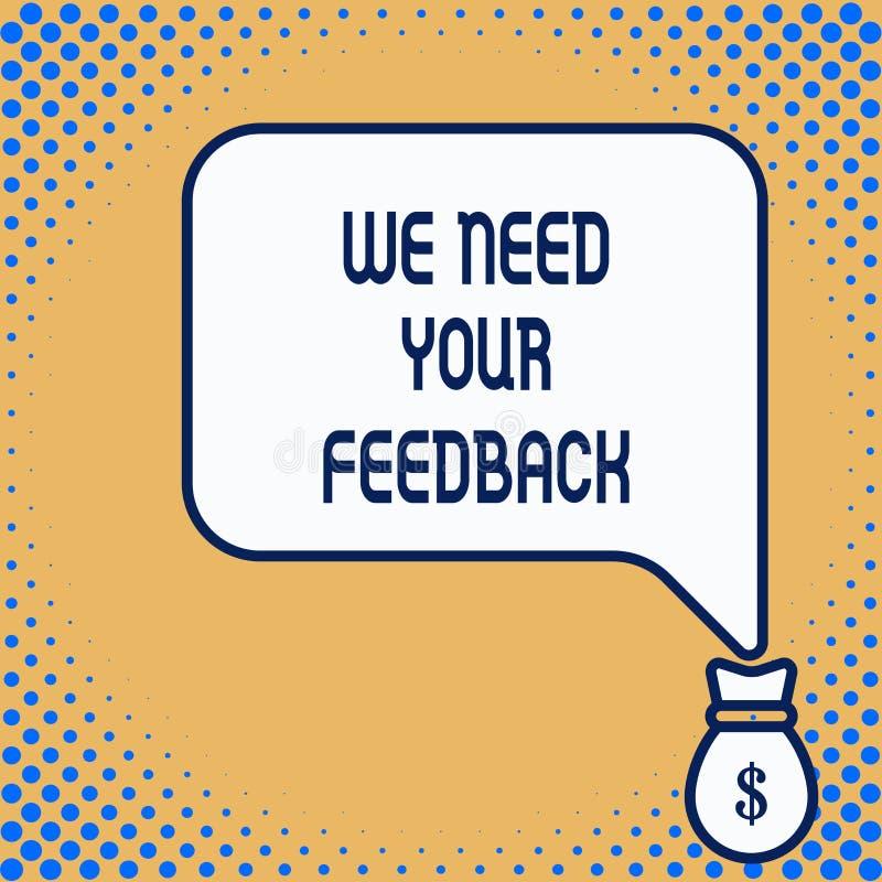 Wortschreibenstext ben?tigen wir Ihr Feedback Geschäftskonzept für die Kritik, die gegeben wird, um zu sagen, kann erfolgte Verbe stock abbildung