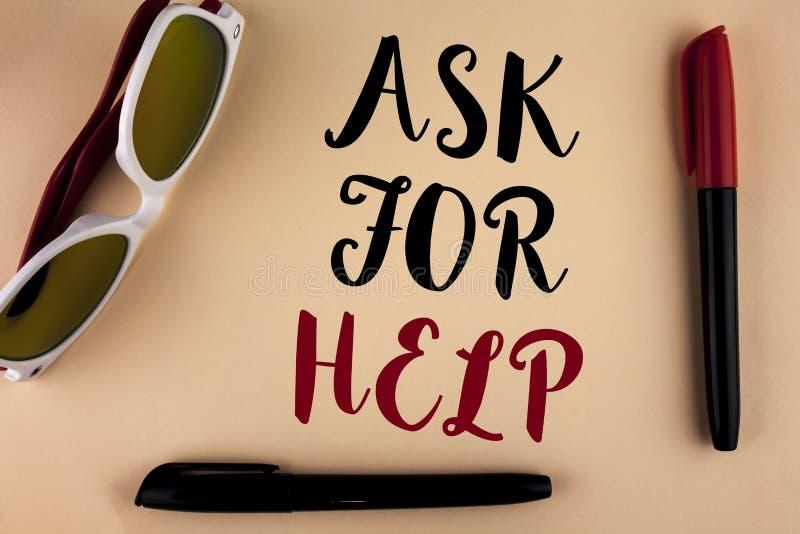 Wortschreibenstext bitten um Hilfe Geschäftskonzept für Gebrauch treibt Unterstützung von den Leuten um Sie vollständig nehmen ge stockbild