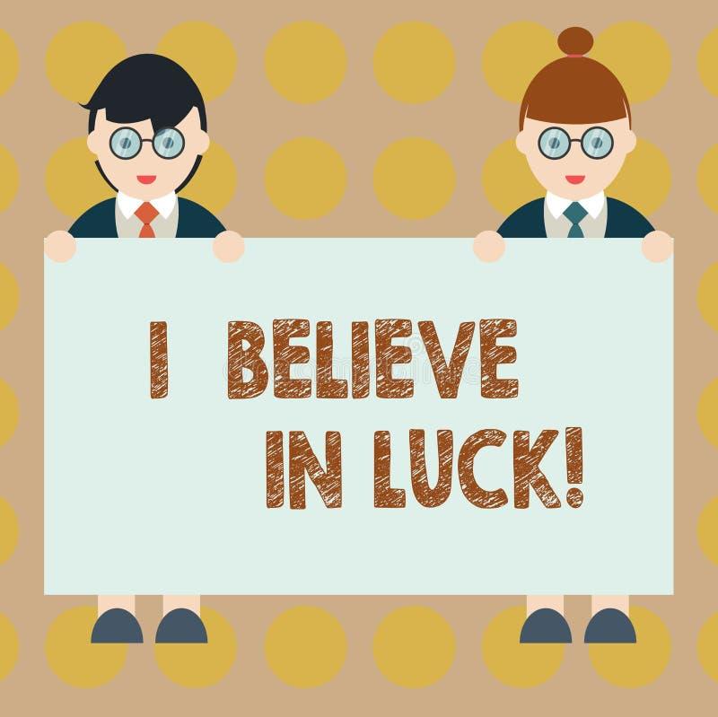 Wortschreibenstext, den ich an Glück glaube Geschäftskonzept für zum Haben von Glauben in Glücksbringer Aberglaube-denkendem Mann stock abbildung