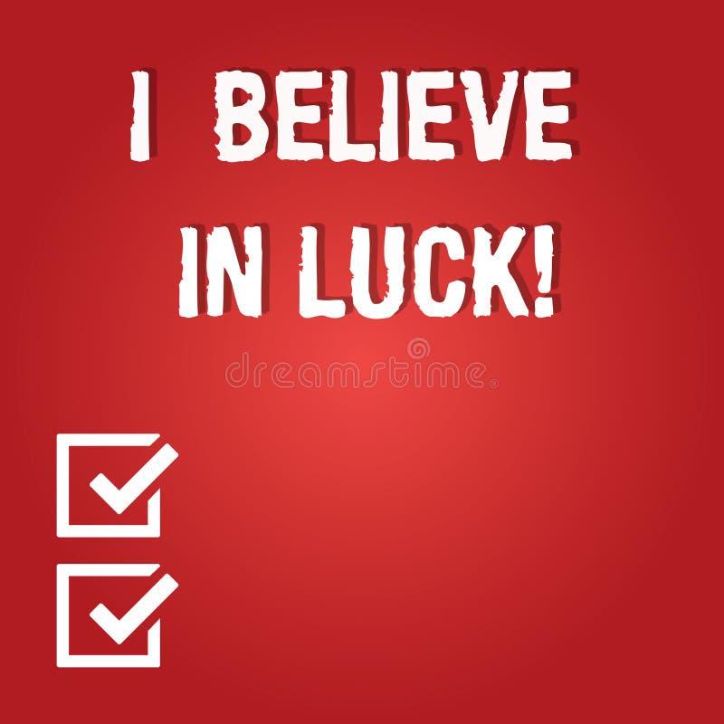 Wortschreibenstext, den ich an Glück glaube Geschäftskonzept für zum Haben von Glauben in Glücksbringer Aberglaube-denkendem frei vektor abbildung