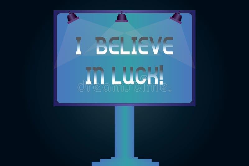 Wortschreibenstext, den ich an Glück glaube Geschäftskonzept für zum Haben von Glauben in Glücksbringer Aberglauben, der leere La stock abbildung
