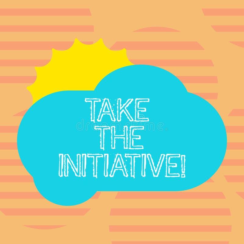 Wortschreibenstext ergreifen die Initiative Geschäftskonzept für Begin Aufgabenschrittaktionen oder Aktionsplan im Augenblick Sun lizenzfreie abbildung