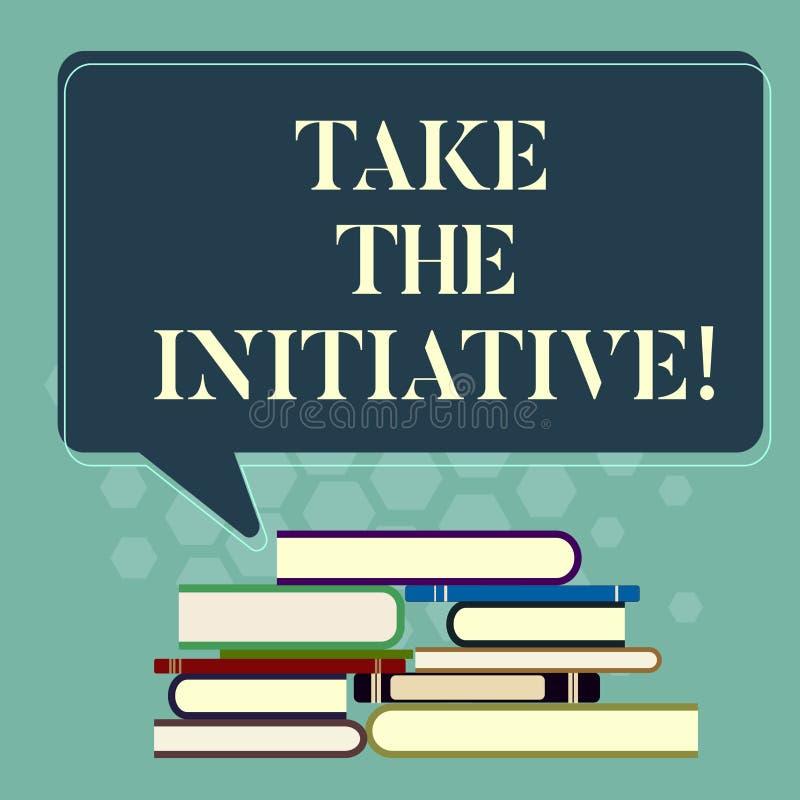 Wortschreibenstext ergreifen die Initiative Geschäftskonzept für Begin Aufgabenschrittaktionen oder Aktionsplan im Augenblick ung stock abbildung