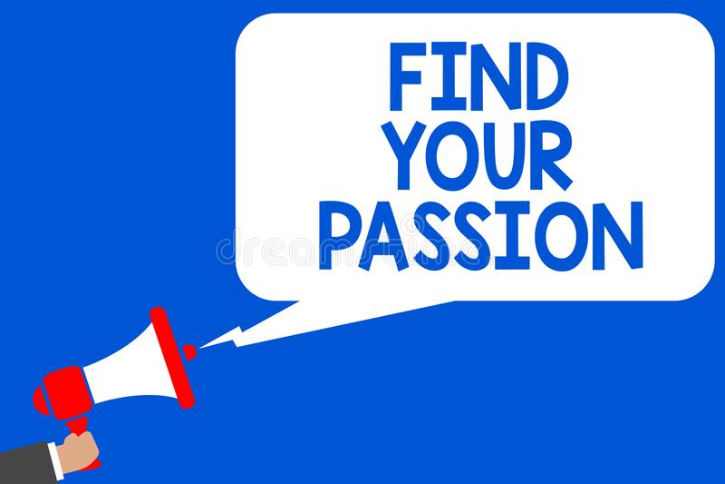 Wortschreibenstext finden Ihre Leidenschaft Geschäftskonzept für Suchvorgang-Träume finden, dass bester Job oder Tätigkeit tun, w stock abbildung