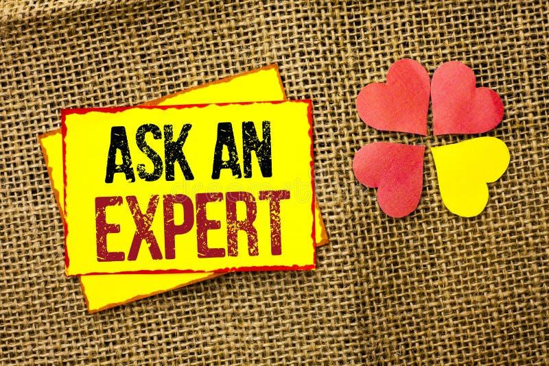 Wortschreibenstext fragen einen Experten Geschäftskonzept für Consult ein Berufsbitten um Rat machen eine Frage, die auf klebrige stockfotos