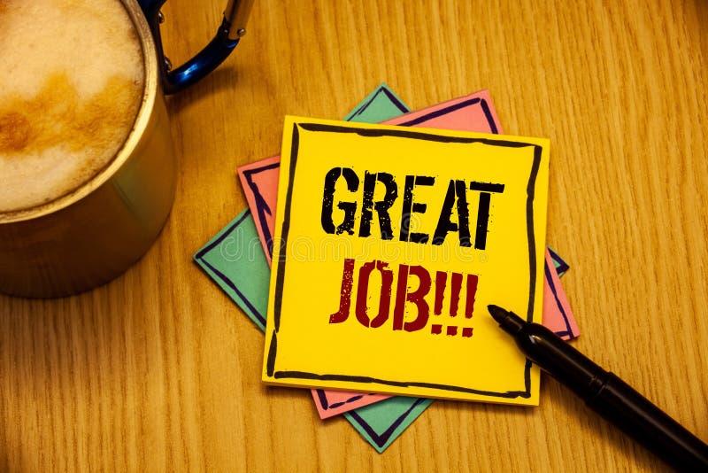 Wortschreibenstext großer Job Motivational Call Geschäftskonzept für ausgezeichnetes erfolgtes gutes Kompliment Ergebnisse der Ar lizenzfreie stockbilder