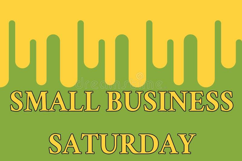 Wortschreibenstext Kleinbetrieb Samstag Geschäftskonzept für den amerikanischen Einkaufsfeiertag gehalten während der Samstag-Far stock abbildung