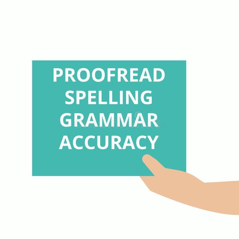 Wortschreibenstext Korrektur gelesen, Grammatik-Genauigkeit buchstabierend vektor abbildung
