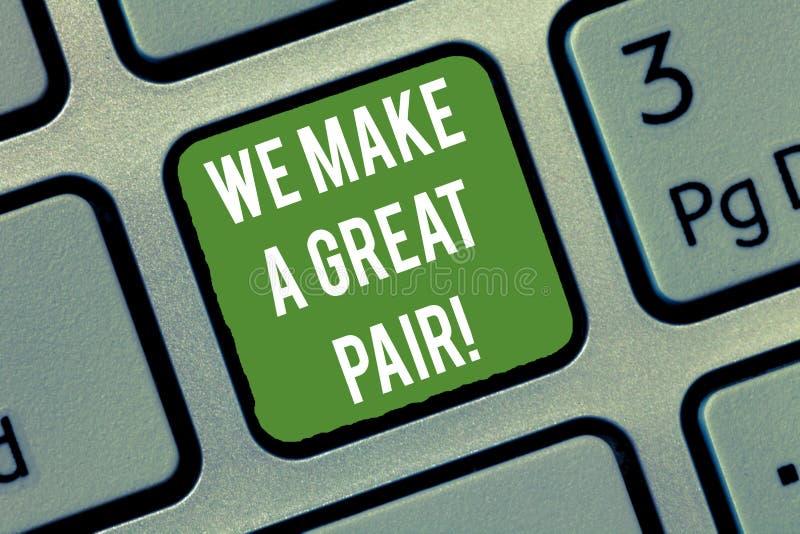Wortschreibenstext machen wir ein großes Paar Geschäftskonzept für perfekte Paare oder Team nette schöne zusammen Taste lizenzfreie stockfotografie