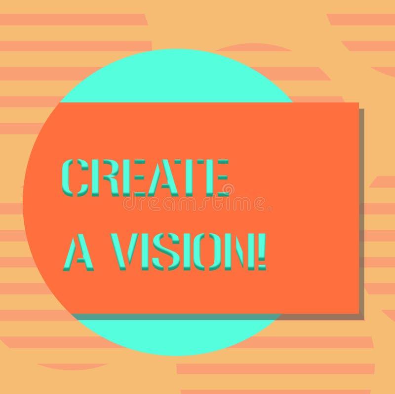 Wortschreibenstext schaffen eine Vision Geschäftskonzept für Develop ein Strategieauftrag-Motivationszweck, freien Raum zu erziel lizenzfreie abbildung