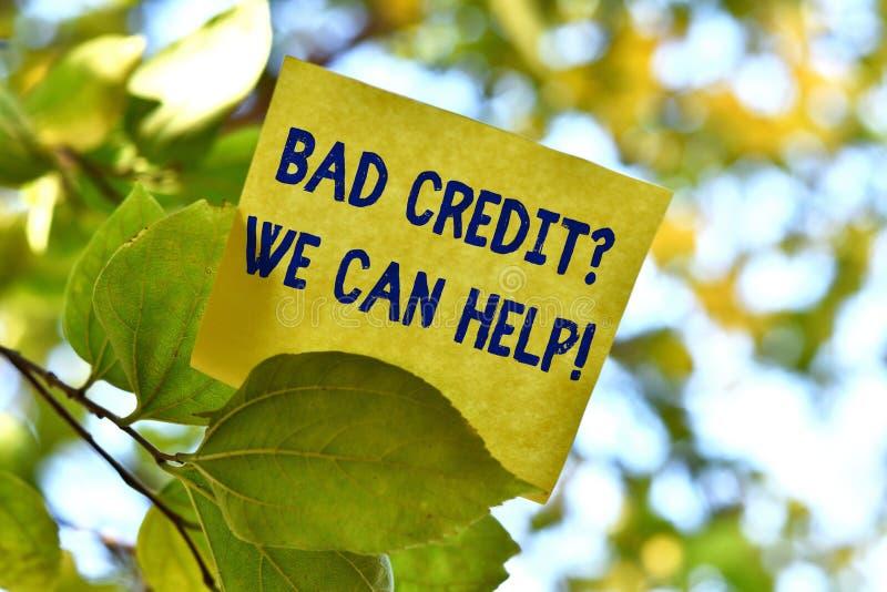 Wortschreibenstext schlechte Kreditfrage, die wir helfen k?nnen Gesch?ftskonzept f?r Angebothilfe, nachdem es Darlehen angestrebt stockbild