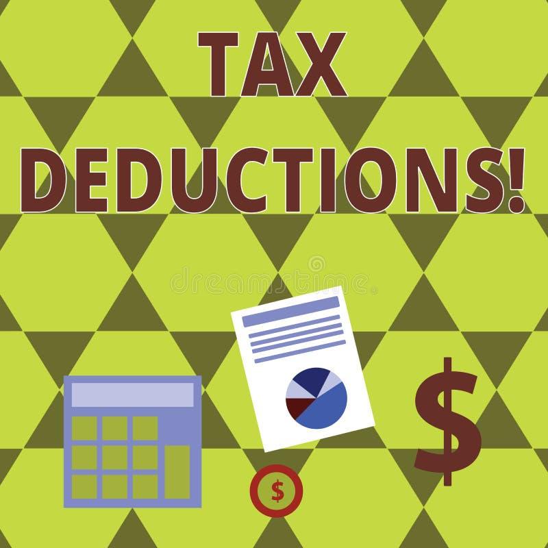 Wortschreibenstext Steuerabz?ge Geschäftskonzept für Reduzierungseinkommen, das ist, von Ausgaben Datenverarbeitung besteuert zu  lizenzfreie abbildung