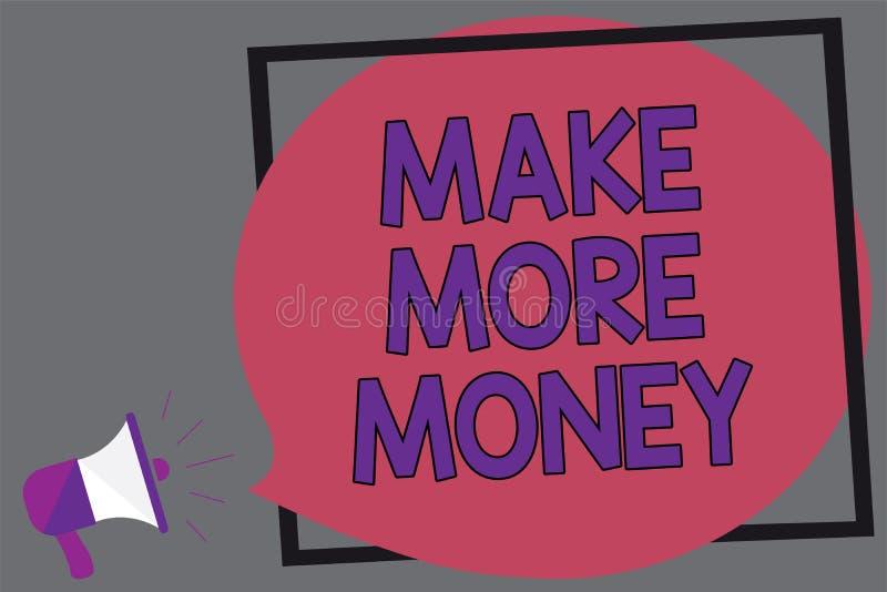 Wortschreibenstext verdienen mehr Geld Geschäftskonzept für Zunahme Ihr Einkommensgehaltsnutzen bearbeiten härtere Ehrgeiz-Megaph stock abbildung