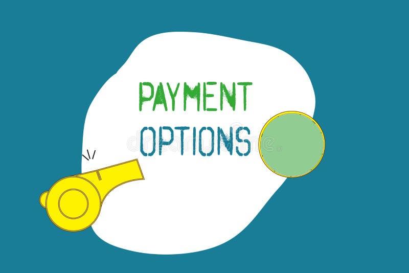 Wortschreibenstext Zahlungs-Wahlen Geschäftskonzept für die Weise von beschlossen, den Verkäufer eines Services zu kompensieren stock abbildung