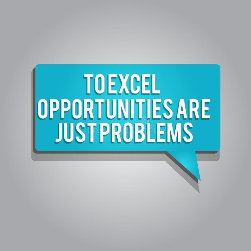 Wortschreibenstext zu Excel-Gelegenheiten sind gerade Probleme Geschäftskonzept für Kuschelecke-Furcht die Außenwelt vektor abbildung
