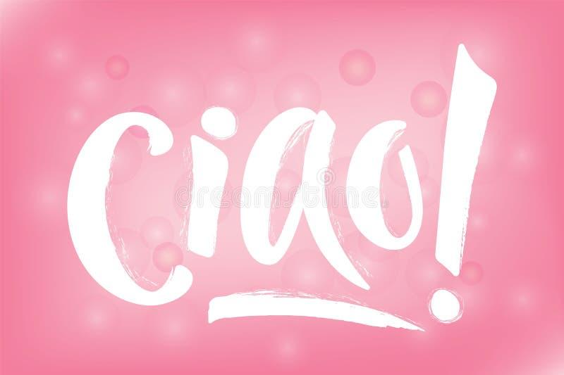 Wręcza literowanie słowo CIAO z bokeh royalty ilustracja