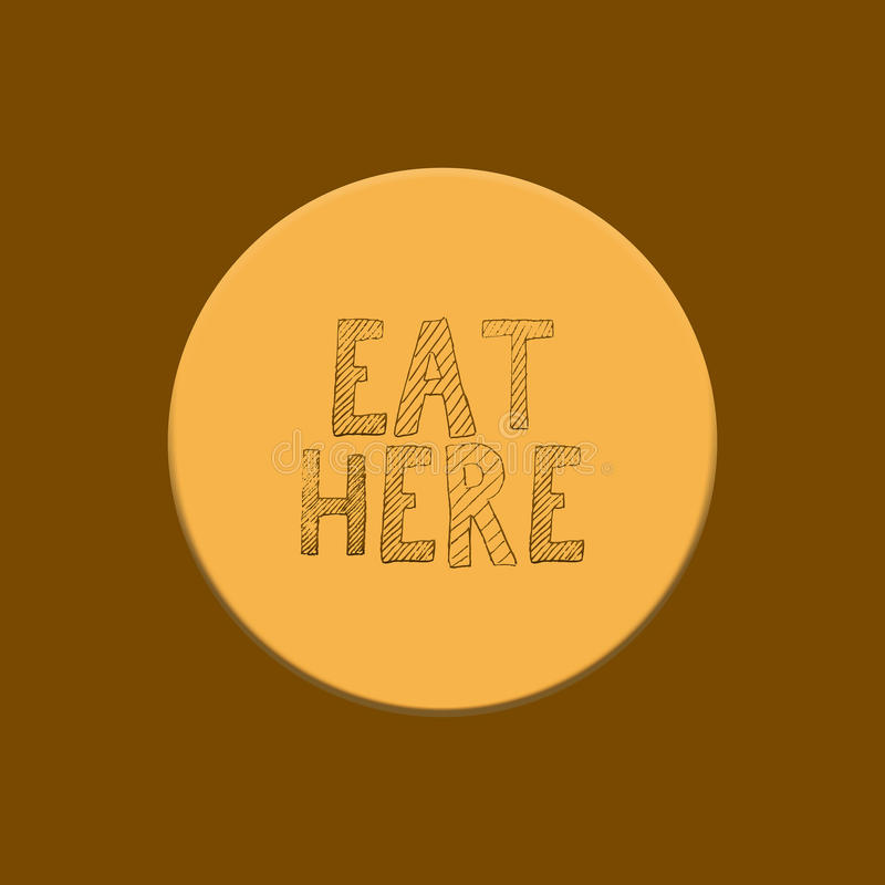 Writing eat here on yellow and brown background royalty free illustration