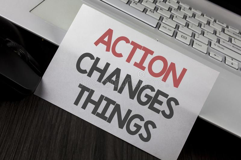 Writing note showing Action Changes Things. Business photo showcasing doing something is like chain Improve Reflects written on W. Writing note showing Action royalty free stock photo