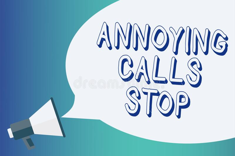 Writing note showing Annoying Calls Stop. Business photo showcasing Prevent spam phones Blacklisting numbers Angry caller Announce. Ment signalling indication royalty free illustration