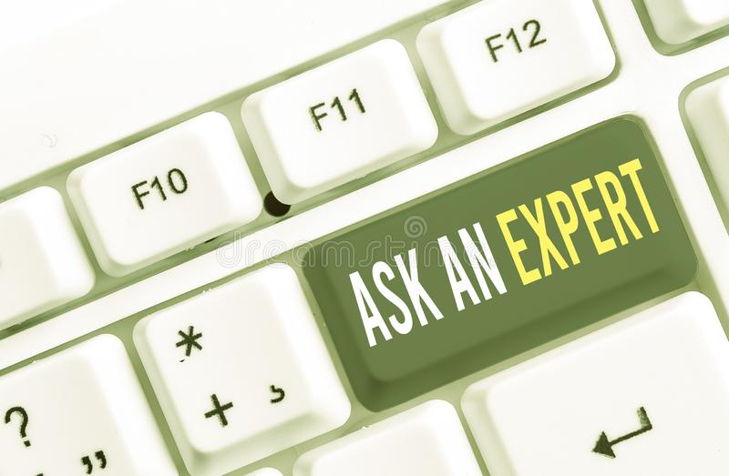 Writing note showing Ask An Expert. Business photo showcasing consult someone who has skill about something or. Writing note showing Ask An Expert. Business royalty free stock photo